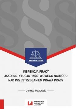 Inspekcja pracy jako instytucja państwowego nadzoru nad przestrzeganiem prawa pracy