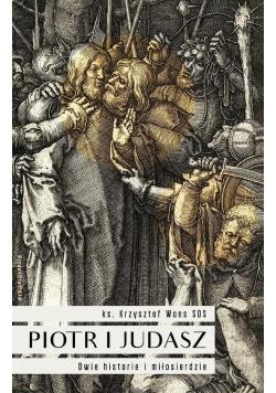 Piotr i Judasz. Dwie historie i miłosierdzie