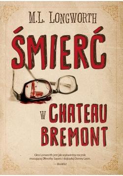 Verlaque i Bonnet na tropie Tom 1 Śmierć w Château Bremont