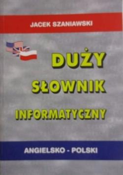 Duży słownik informatyczny angielsko - polski