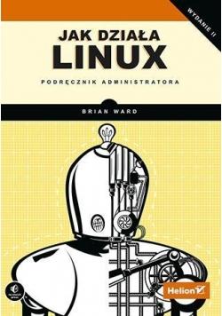 Jak działa Linux. Podręcznik administratora Wyd II