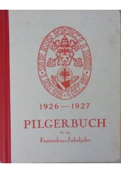Pilgerbuch fur das Franziskus-Jubeljahr, ok. 1927r.
