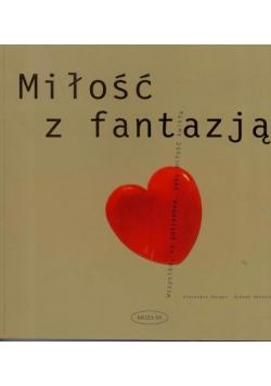 Miłość z fantazją