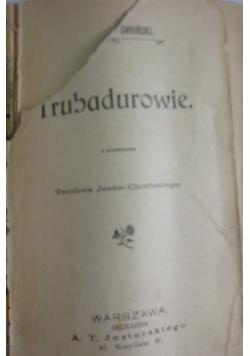 Trubadurowie, 1901 rok