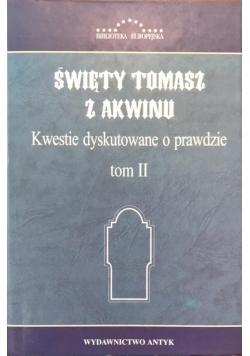 Święty Tomasz z Akwinu. Kwestie dyskutowane o prawdzie