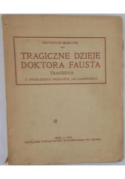 Tragiczne dzieje doktora Fausta, 1908 r.
