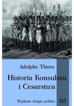 Historia Konsulatu i Cesarstwa Tom 2 Część 1