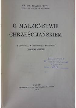 O małżeństwie chrześcijańskiem, 1936 r.