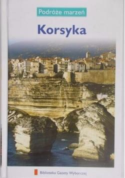 Podróże marzeń. Korsyka