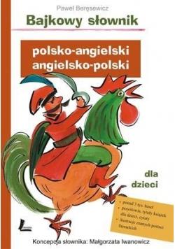 Bajkowy słownik polsko-angielski, angielsko-polski