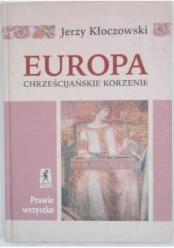 Europa. Chrześcijańskie korzenie