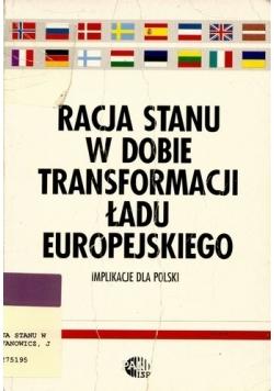 Racja stanu w dobie transformacji ładu europejskiego
