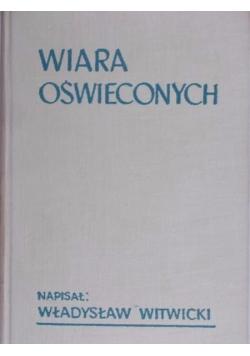 Witwicki Władysław - Wiara oświeconych