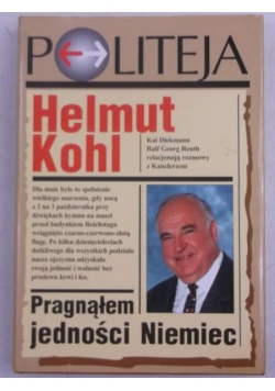 Helmut Kohl. Pragnąłem jedności Niemiec