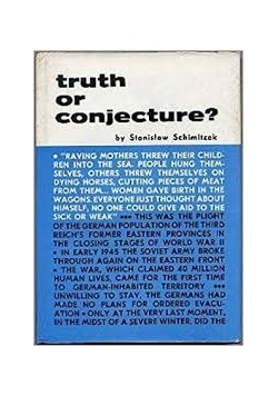 Truth or conjecture?
