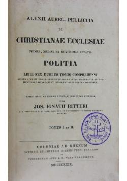 Chistiane Ecclesiae primae, mediae et novissimae aetatis POLITIA, Tomus I. et II., 1829 r.