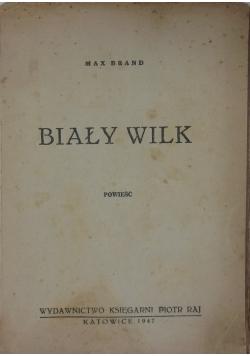Biały wilk, 1947r.