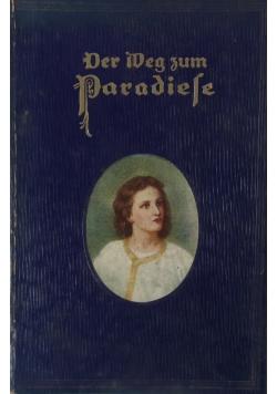 Der Weg zum Paradiese, 1924 r.
