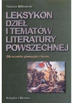 Leksykon dzieł i tematów literatury powszechnej. Dla uczniów gimnazjów i liceów