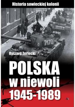 Polska w niewoli 1945-1989