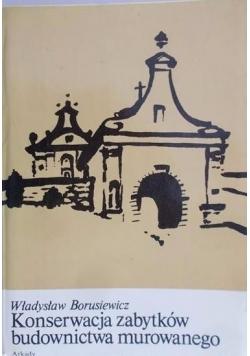 Konserwacja zabytków budownictwa murowanego