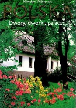 Polska dwory, dworki, pałace