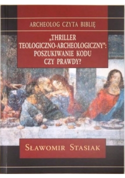 """Thriller teologiczno-archeologiczny"""