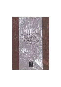 Romantyczna gawęda szlachecka, antologia
