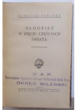 Młodzież w pięciu częściach świata,1936r.