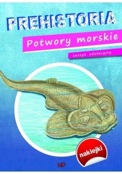 Zeszyt edukacyjny Prehistoria. Potwory morskie