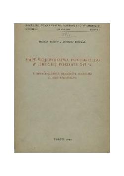 Mapy Województwa Pomorskiego W Drugiej Połowie XVI W.
