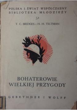 Bohaterowie wielkiej przygody, 1939 r.