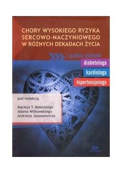 Chory wysokiego ryzyka sercowo-naczyniowego w różnych dekadach życia