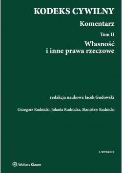Kodeks cywilny Komentarz Tom 2 Własność i inne prawa rzeczowe