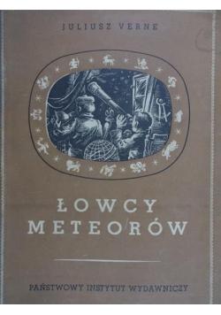 Łowcy meteorów, 1949 r.