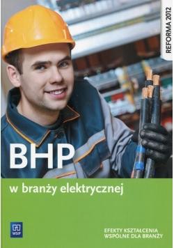 BHP w branży elektrycznej Efekty kształcenia wspólne dla branży