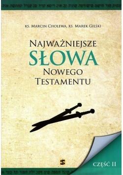 Najważniejsze słowa Nowego Testamentu cz. II