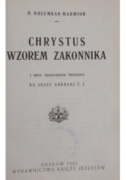 Chrystus wzorem zakonnika , 1927 r.