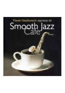 Smooth Jazz Cafe,Płyta CD