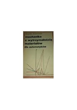 Mechanika z wytrzymałością materiałów dla automatyków