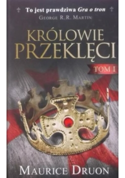 Królowie przeklęci, tom I, Nowa