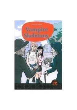 Vampire Skeletons