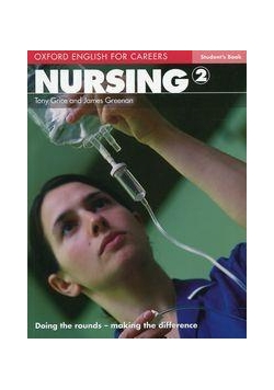 Oxford English for Careers. Nursing 2