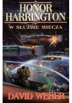 Honor Harrington. W służbie miecza
