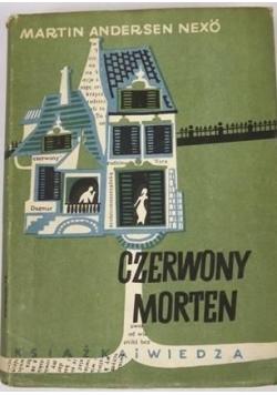 Czerwony Morten, 1949 r.