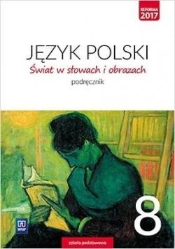 J.Polski SP 8 Świat w słowach i obrazach Podr WSiP