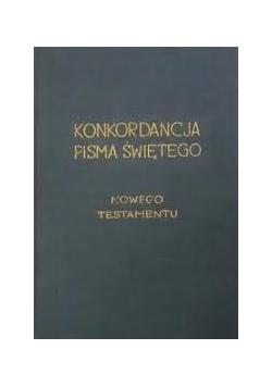 Konkordancja  Pisma Świętego Nowego Testamentu