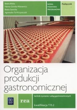 Organizacja produkcji gastronomicznej Podręcznik