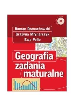 Geografia. Zadania maturalne z płytą CD.