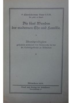 Die fünf Wunden der modernen Ehe und Familie, 1928 r.